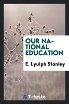 Our National Education