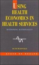 Using Health Economics In Health Services