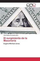El Surgimiento de La Masoneria