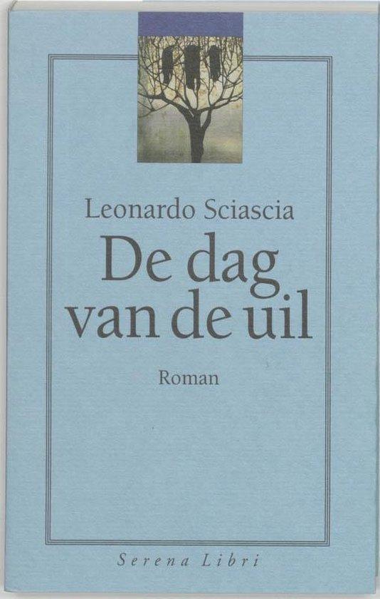 Cover van het boek 'De dag van de uil' van Leonardo Sciascia
