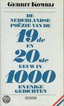Omslag De Nederlandse poëzie van de negentiende en twintigste eeuw in duizend en enige gedichten