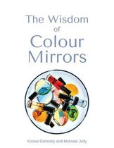 The Wisdom of Colour Mirrors