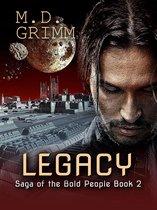 Legacy (Saga of the Bold People Book 2)