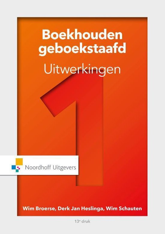 Boek cover Boekhouden geboekstaafd 1 Uitwerkingen van Wim Broerse (Paperback)