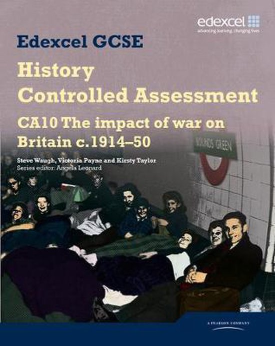 Boek cover Edexcel GCSE History: CA10 The Impact of War on Britain c1914–50 Controlled Assessment Student book van Steve Waugh (Paperback)