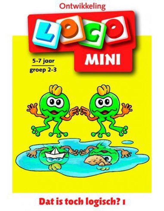 Boek cover Loko Mini  -  Dat is toch logisch 5-7 jaar groep 2-3 van Michael Junga (Paperback)