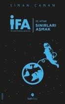 IFA Insanin Fabrika Ayarlari 3. Kitap - Sinirlari Asmak