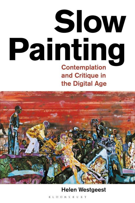 Boek cover Slow Painting van Helen Westgeest (Onbekend)