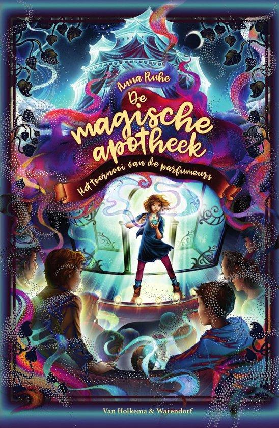 Boek cover De magische apotheek - Het toernooi van de parfumeurs van Anna Ruhe (Onbekend)