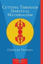Cutting Spiritual Materialism