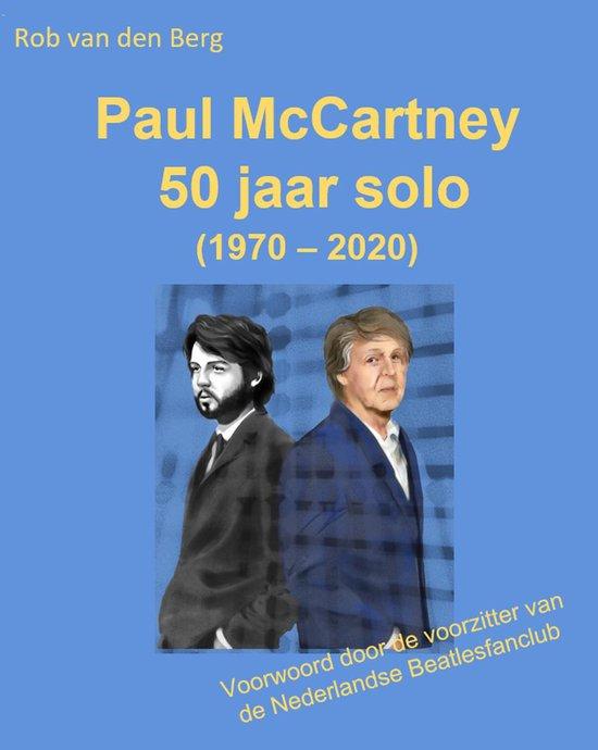 Paul McCartney 50 jaar solo (1970-2020)