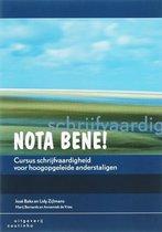 Boek cover Nota bene! cursus schrijfvaardigheid voor hoogopgeleide ande van J. Bakx