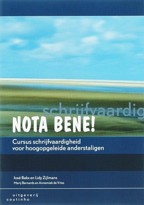 Boek cover Nota bene! cursus schrijfvaardigheid voor hoogopgeleide ande van J. Bakx (Paperback)