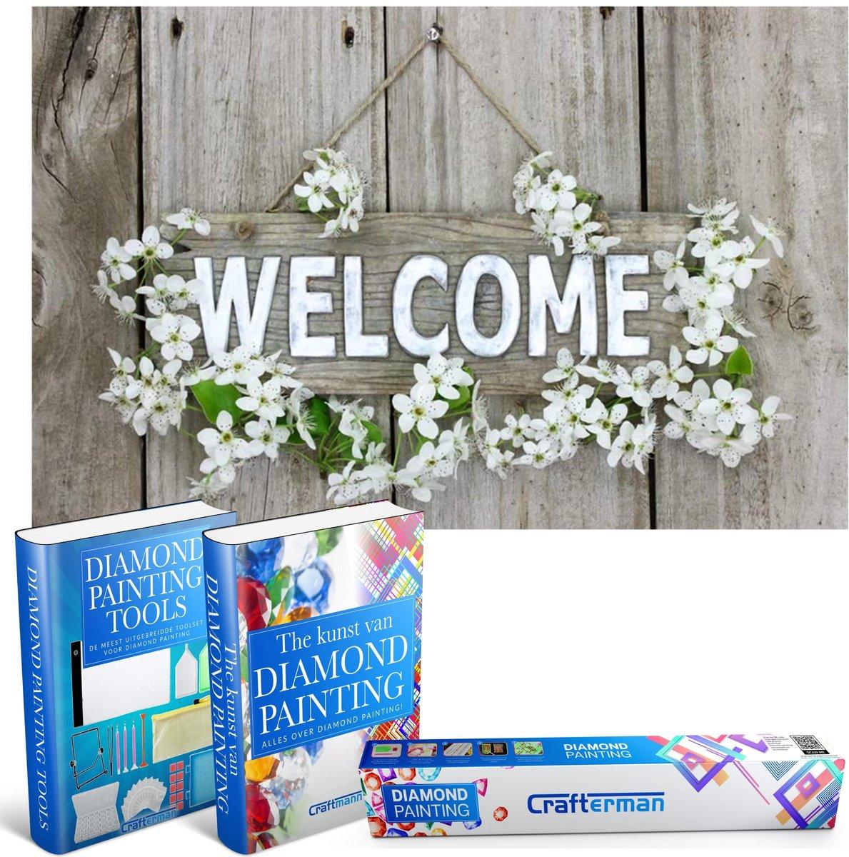 Crafterman™ Diamond Painting Pakket Volwassenen - Welcome Bordje - 40x30cm - volledige bedekking - vierkante steentjes - Met tijdelijk 2 E-Books