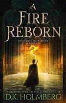 A Fire Reborn