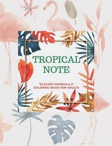 Tropical Note