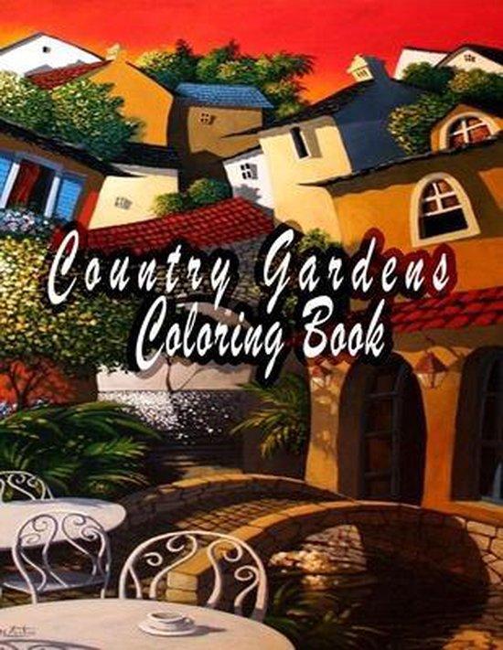 Country Gardens Coloring Book