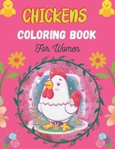 CHICKENS Coloring Book For Women
