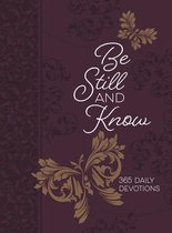 365 Daily Devotions: Be Still and Know
