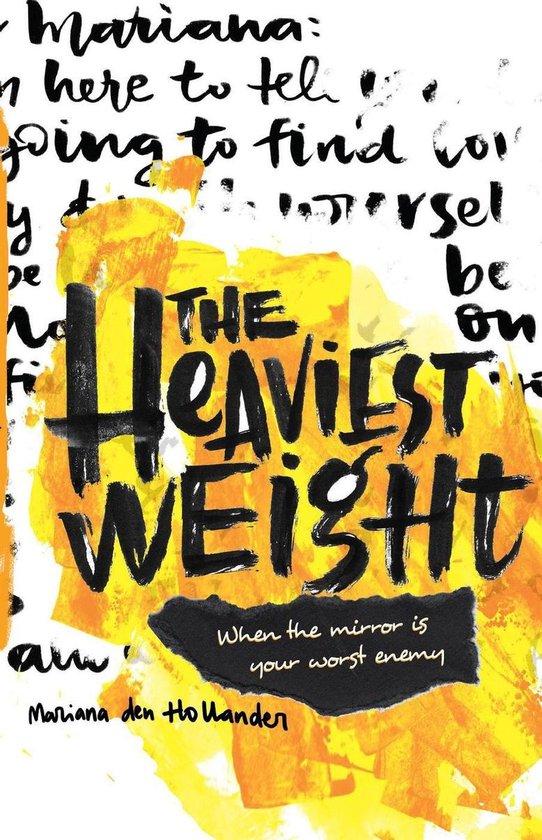 The Heaviest Weight