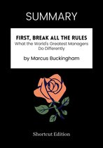 SUMMARY - First, Break All The Rules: