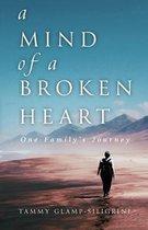 A Mind of a Broken Heart
