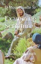 Examining Scripture