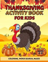 Thanksgiving Activity Book For Kids Ages 4-8