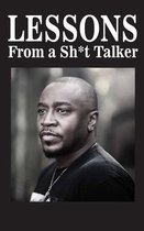 Lessons from a Sh*t Talker