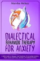 Dialectical Behavior Therapy for Anxiety