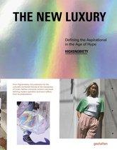 The New Luxury: Highsnobiety