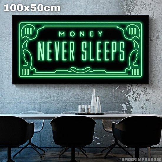 Money never sleeps tekst / canvas poster 100x50 (Excl rand gemeten)  ''Mirror-Edge'' rand voor gekleurde zijkant  / Geld slaapt niet