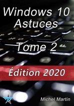 Windows 10 Astuces Tome 2