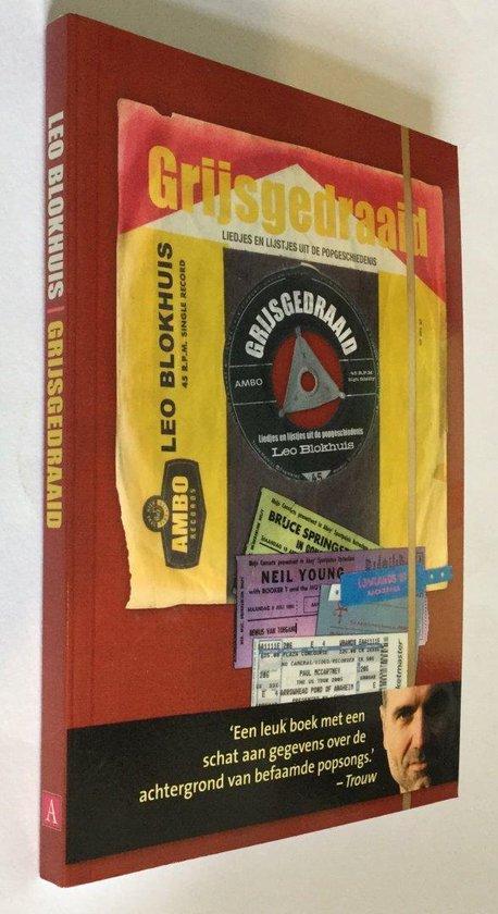 Boek cover Grijsgedraaid van Leo Blokhuis (Paperback)
