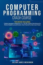Computer Programming Crash Course: 7 Books in 1- Coding Languages for Beginners