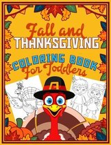 Fall and Thanksgiving Coloring Book For Toddlers