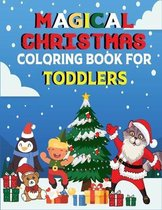 Magical Christmas Coloring Book For Toddlers