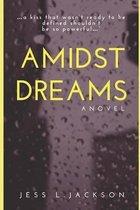 Amidst Dreams