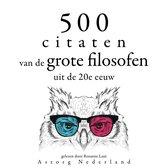 500 citaten van de grote filosofen van de 20e eeuw