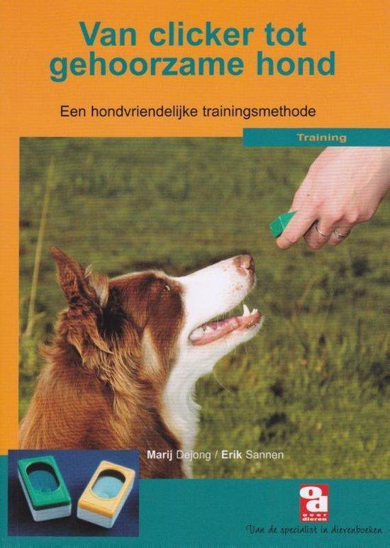 Cover van het boek 'Van clicker tot gehoorzame hond'