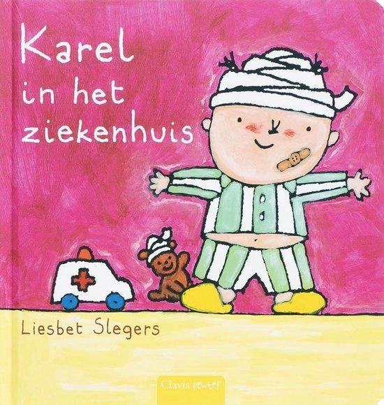 Slegers, L: Karel in het ziekenhuis