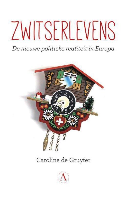 Omslag van Zwitserlevens. De nieuwe politieke realiteit in Europa