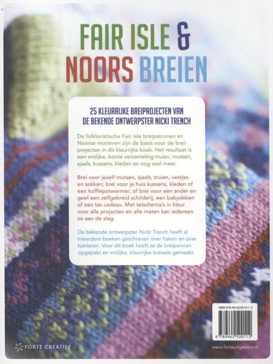 Fair Isle & Noors breien. 25 kleurrijke breiprojecten geïnspireerd op folkoristische motieven