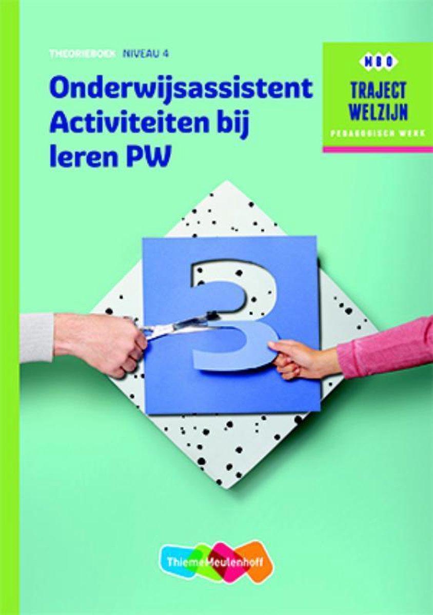 Traject Welzijn  -  Profiel Onderwijsassistent Activiteiten bij leren  niveau 4 - ThiemeMeulenhof bv