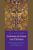 Lichaam en Geest van Christus. De theologie van de kerk en de Heilige Geest