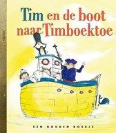 Gouden Boekjes  -   Tim en de boot naar Timboektoe