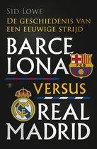 Barcelona versus Real Madrid