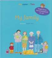 My name is Tom  -   My family
