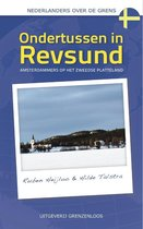 Nederlanders over de grens  -   Ondertussen in Revsund