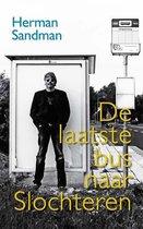 De laatste bus naar Slochteren